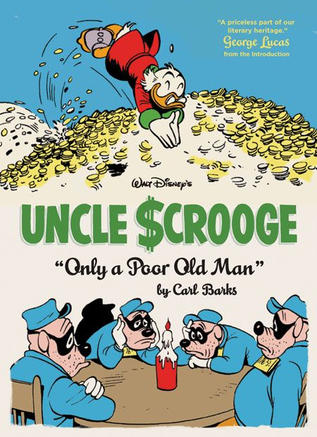 "Uncle $crooge - ""Only a Poor Old Man"""