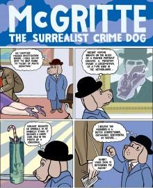Michael Kupperman invente «McGritte, the Surrealist Crime Dog»