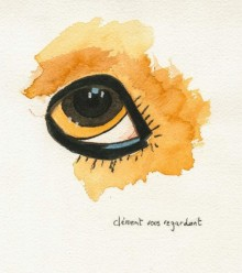 Clément vous regardant
