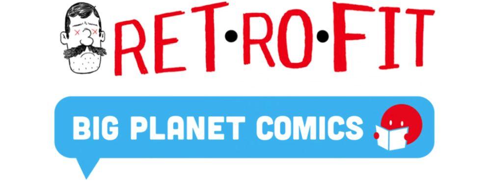 retrofit-big-planet-comics